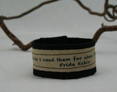 Zen Bracelet Frida Kahlo Quote