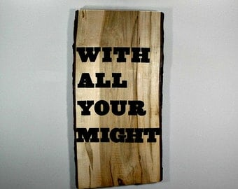 ON SALE - With All Your Might - Large Wooden Wall Art