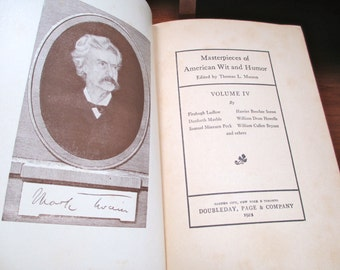 Masterpieces of American Wit and Humor Ed Thomas Masson Vol. IV 1922 When wit and Humor were Funny and People Enjoyed Reading