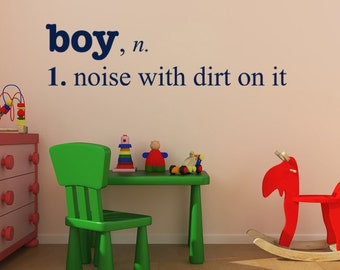 Boy - Noise with Dirt definition, vinyl wall decal, boys bedroom decor, nursery wall saying, playroom decal