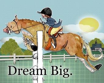 """Dream Big.  Hunter Jumper  Horse art print. Dana's Doodles.  11"""" x 14"""""""