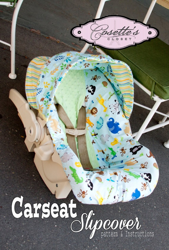 Make your own  Infant and Toddler Car Seat Cover Pattern