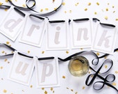 Drink Up Gold Foil Bunting Kits