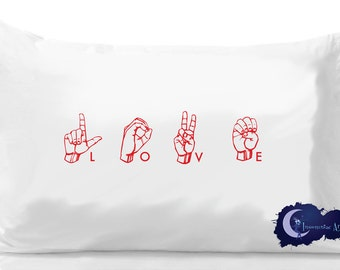 American Sign Language 'LOVE' Pillow Case
