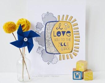I Love You to the Moon and Back, Nursery Art, Gir'ls Room, Boys Room, Nursery Decor, Kids Room, Children's Art, Art Print