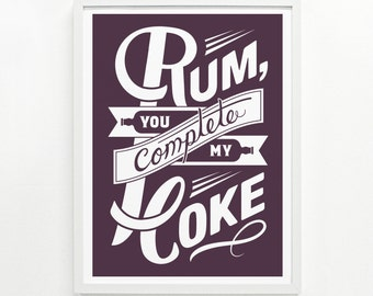 Bar Signs, Rum and Coke, Girlfriend Gift, Gifts for Her, Funny Kitchen Sign, Kitchen Decor - Rum & Coke 9 x 12 poster: