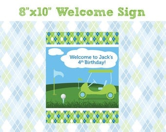 Golf Birthday Party Welcome Sign - 8x10 Welcome Sign - Printable Golf Birthday Party Sign - Golf Party Sign