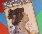 Vintage Music Sheet for That Was My Mother's Good Night Song