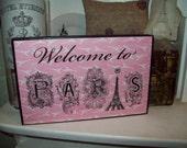 Pink welcome to Paris shelf sitter sign,Paris party decor,Paris decor,Paris wedding decor,Paris theme,Paris bedroom decor,French decor