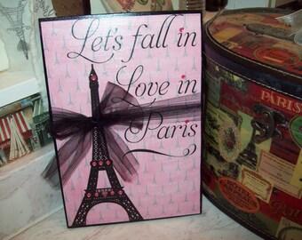 Pink Lets fall in love in Paris Eiffel Tower plaque,Girls Paris room,Paris Theme,Paris decor,Paris bedroom decor,French decor