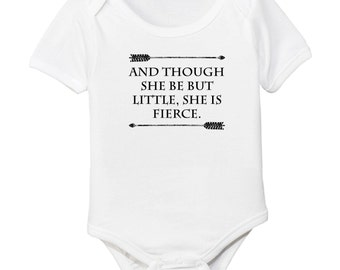 And Though She Be But Little, She Is Fierce Organic Cotton Baby Bodysuit