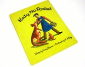 Katy No-Pocket by Emmy Payne 60s Hc / A Kangaroo With No Pouch Gets Help From A Construction Worker / Vintage Childrens Book