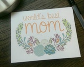 World's Best Mom, Happy Mother's Day, floral note card, Mothers Day, mom, purple, orange, blue, green floral frame