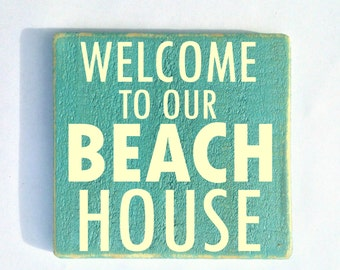 10x10 Beach House (Choose Color) Rustic Shabby Chic Sign