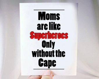 Fun Card for Mom .Recycled Greeting Card for Mom. Superhero Card. Love You Mom Card. PT031