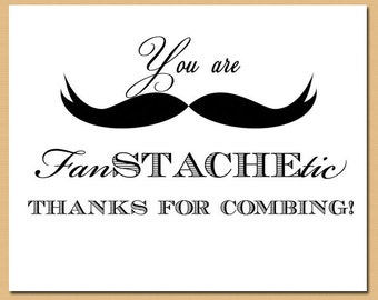Printable Mustache Sign - Mustache Bash, Wedding Sign, Birthday Sign, Baby Shower Sign - You're Fanstachetic - Instant Download