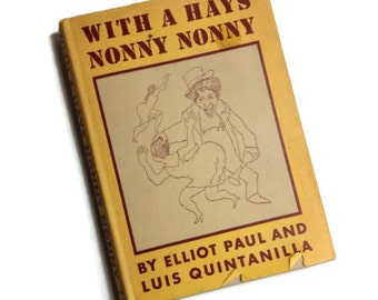With a Hays Nonny Nonny, First Edition 1942