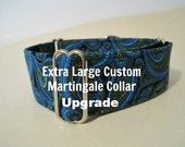 Extra Large Martingale Collar Upgrade, Extra Large Dog Collar, Greyhound Collar, Custom Dog Collar, Large Dog