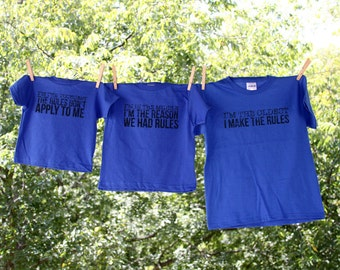 The Original Sibling Shirts:Oldest-Rule Maker, Middle-Reason For Rules, Youngest-Rules Don't Apply-Set of 3