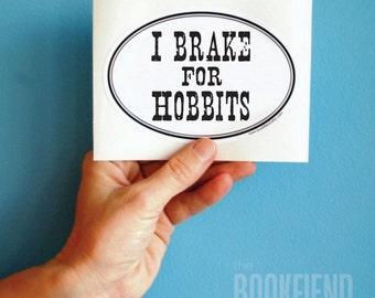 I brake for hobbits oval bumper sticker