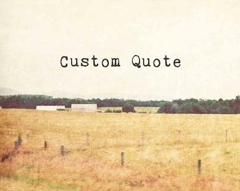 Farmhouse Decor, rustic farm photograph, custom quote landscape photography