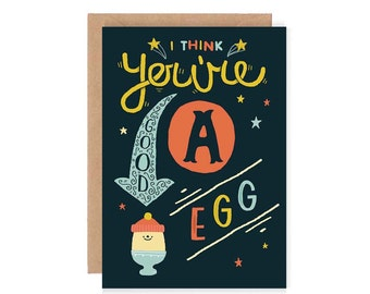 You're A Good Egg Greetings Card - Cute Illustration / Hand Drawn Typography