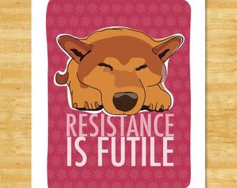 Shiba Inu Art Print - Resistance is Futile - Shiba Inu Gifts Dog Portraits Pop Art