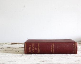 antique 1910 physiology book / Kirkes Handbook