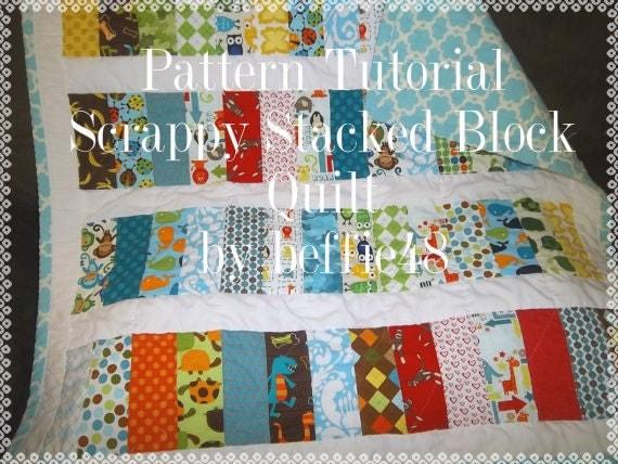 Scrappy Stacked Block Quilt Pattern Tutorial pdf