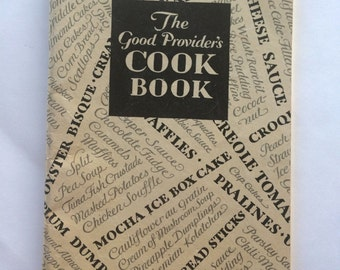 The Good Provider's Cook Book by Borden's Evaporated Milk Recipe Booklet VINTAGE 1930s 1940s