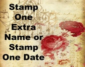 Stamp One Extra Name or Stamp One Date