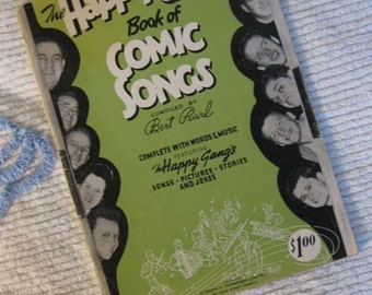 The Happy Gang Book of Comic Songs Compiled by Bert Pearl