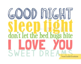 Good Night Sleep Tight Don't Let the Bedbugs Bite . I Love You Sweet Dreams Subway Art Typography . Children Bedroom