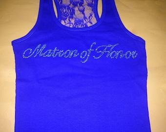 Matron of Honor  Rhinestone Tank Top / Bridesmaid Shirts / Bride / Mother of The Bride / Small / medium / large / XL / XXL / XXXL