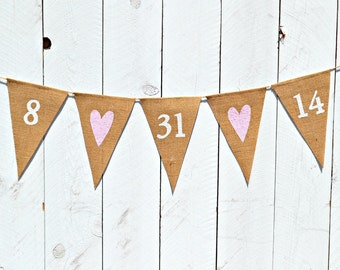 Customized date banner - engagement date banner - wedding decoration - rustic burlap banner - customized date banner