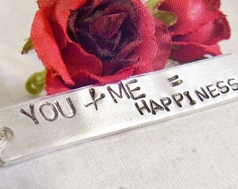 Hand stamped - you and me - key chain - says you + me = happiness - gift for - husband - wife - boyfriend - girlfriend - guy - girl