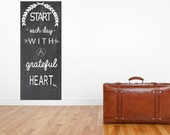 Extra Large Start Each Day with a Grateful Heart Wall Art Gallery Wrapped Canvas 20 inches wide by 40 inches Tall