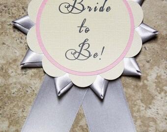 Wedding Bachelorette Party Bride themed button pin pink cream grey ribbon-  (Quantity 1)