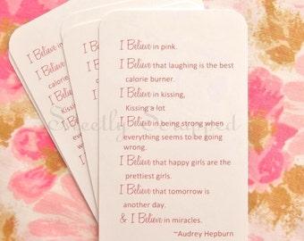 I Believe in Pink....  Quote By Audrey Hepburn