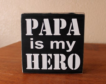 Great Father's Day Gift Custom Papa, Daddy, Grandpa Is My/Our Hero You Choose the Name
