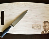 Custom Theodore Teddy Roosevelt Laser Etched Maple Cutting Board