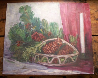 Large Vintage Original Oil Painting - Christmas Scene - Pine Cones and Greenery - Holiday Decor