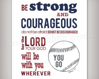 Boy's Scripture Verse Art Print - Be Strong and Courageous Joshua 1:9 - Baseball Theme - Select your size!