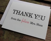 Thank You from the Future Mrs. Cards with Envelopes - Chic, Wedding, From the Future Mrs. in Cream/Natural - Set of 10