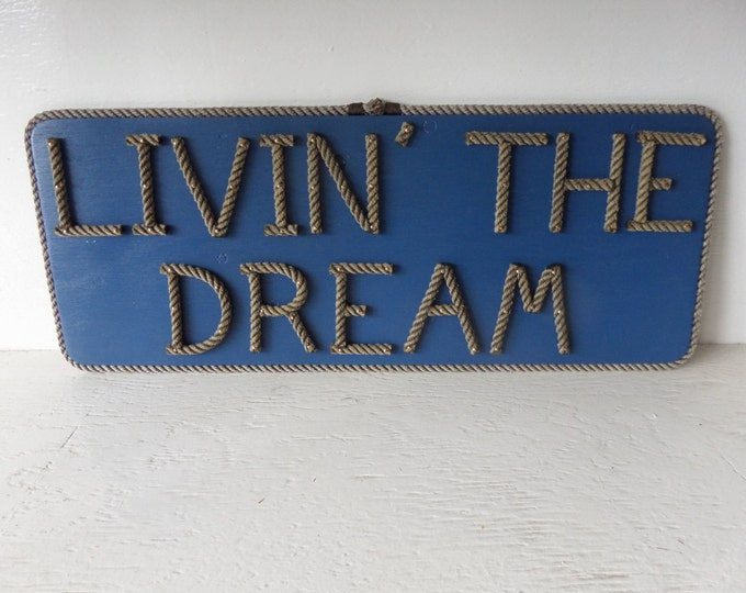 LIVIN' THE DREAM Sign Driftwood Navy Red White Distressed or Other color choices