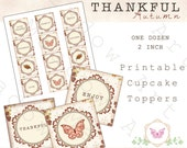 PRINTABLE Thankful Autumn Cupcake Toppers/ Gift Tags