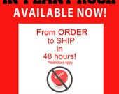 UPGRADE - In Plant Rush - From Order to Ship in 48 hours!
