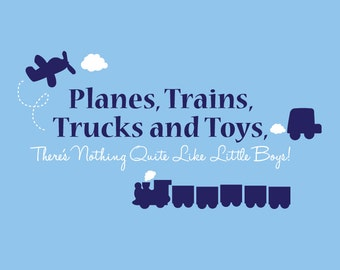 Planes, Trains, Trucks and Toys - vinyl wall decal (2 color)