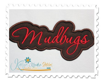 Mudbugs Applique Script