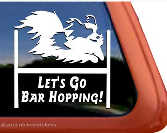 Let's Go Bar Hopping! | DC522BAR | High Quality Adhesive Vinyl Papillon Agility Window Decal Sticker